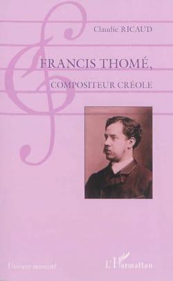 Francis Thomé, compositeur créole Claudie RICAUD Livre laflutedepan