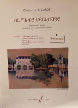 Christian BELLEGARDE - Au fil de l'écriture : 3ème recueil (réalisations) - Livre - di-arezzo.fr
