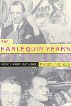 The Harlequin Years: Music in Paris 1917-1929 - laflutedepan.com