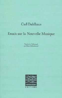 Essais sur la nouvelle musique Carl DAHLHAUS Livre laflutedepan