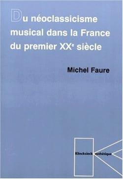 Du néoclassicisme musical dans la France du premier XXe siècle - laflutedepan.com