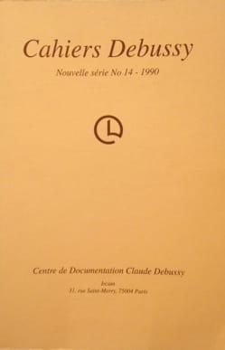 Cahiers Debussy, n° 14 - Collectif - Livre - laflutedepan.com
