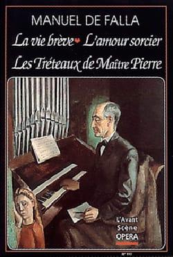 Avant-scène opéra (L'), n° 177 : La vie brève - L'amour sorcier... laflutedepan