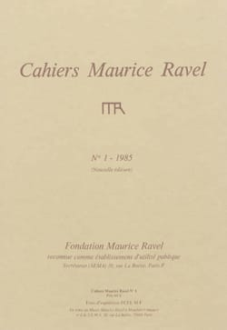 Revue - Cahiers Maurice Ravel, n° 1 (1985) - Livre - di-arezzo.fr