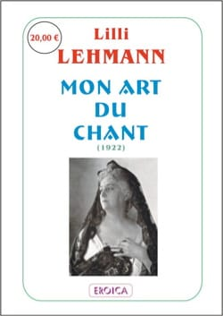 Lilli LEHMANN - Mon art du chant - Livre - di-arezzo.fr