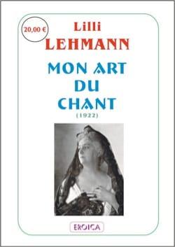 Mon art du chant Lilli LEHMANN Livre laflutedepan