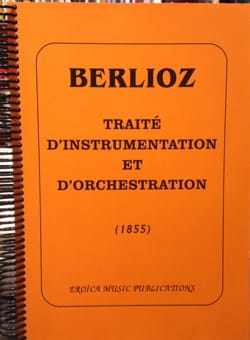 Hector BERLIOZ - Instrumentation and orchestration treatise (1855) - Book - di-arezzo.co.uk