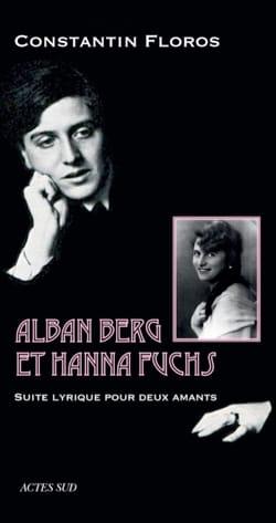 Alban Berg et Anna Fuchs : suite lyrique pour deux amants laflutedepan