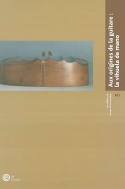 Aux origines de la guitare : la vihuela de mano Collectif laflutedepan