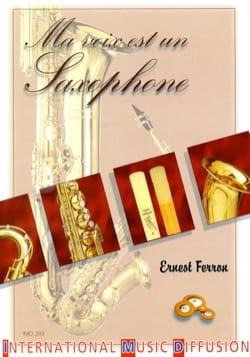 Ma voix est un saxophone Ernest FERRON Livre laflutedepan