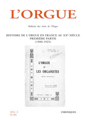 L'Orgue, n° 301 (2013/I) - Revue - Livre - Revues - laflutedepan.com