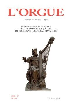 L'orgue, n° 284 (2008/IV) - Revue - Livre - Revues - laflutedepan.com