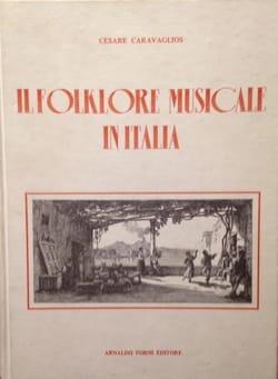 Il folklore musicale in Italia - Cesare Caravaglios - laflutedepan.com