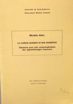 Michèle ALTEN - La culture scolaire et ses mutations - Livre - di-arezzo.fr