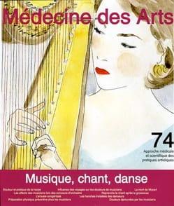 Medecine des Arts, n° 74 - Revue - Livre - laflutedepan.com