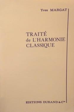 Yves MARGAT - Traité de l'harmonie classique - Livre - di-arezzo.fr