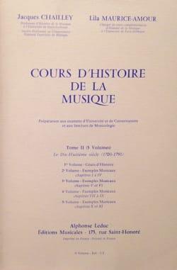 CHAILLEY Jacques / MAURICE-AMOUR Lila - Cours d'histoire de la musique : Tome 2 vol. 5 - Livre - di-arezzo.fr