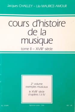 CHAILLEY Jacques / MAURICE-AMOUR Lila - History of Music Course: Volume 2 vol. 2 - Book - di-arezzo.co.uk