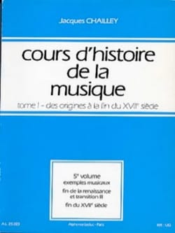 Jacques CHAILLEY - History of Music Course: Volume 1 vol. 5 - Book - di-arezzo.co.uk