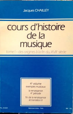 Jacques CHAILLEY - History of Music Course: Volume 1 vol. 4 - Book - di-arezzo.co.uk