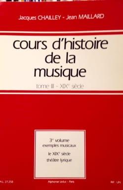 CHAILLEY Jacques / MAILLARD Jean - Cours d'histoire de la musique : Tome 3 vol. 3 - Livre - di-arezzo.fr