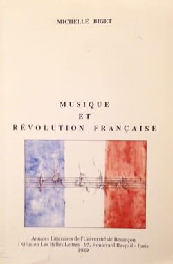 BIGET Michelle / HURPIN Gérard - Musique et révolution française - Livre - di-arezzo.fr