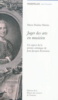 Juger des arts en musicien - Martin Marie-Pauline - laflutedepan.com