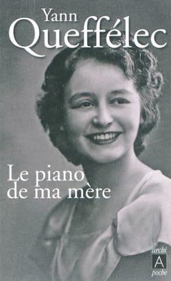 Le piano de ma mère Yann QUEFFELEC Livre Les Arts - laflutedepan