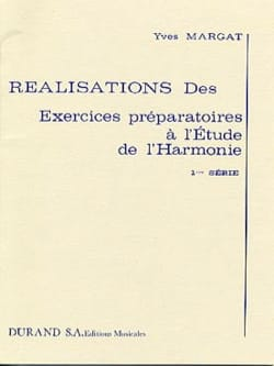 Yves MARGAT - Achievements of the preparatory exercises for the study of harmony, vol. 1 - Book - di-arezzo.com