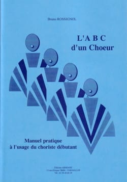 ABC d'un choeur - Bruno ROSSIGNOL - Livre - laflutedepan.com