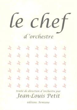 PETIT Jean-Louis - Le chef d'orchestre - Livre - di-arezzo.fr