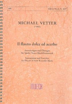 Il flauto dolce ed acerbo - Michael VETTER - Livre - laflutedepan.com