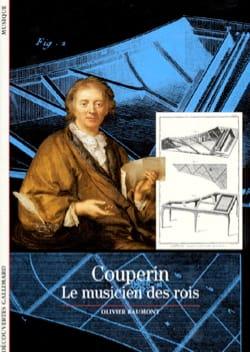 Couperin, le musicien des rois - Olivier BAUMONT - laflutedepan.com