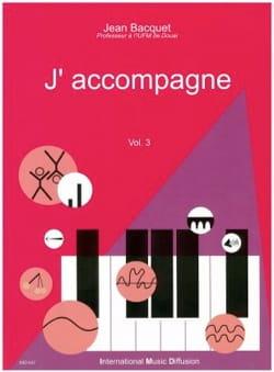 J'accompagne, volume 3 Jean BACQUET Livre laflutedepan
