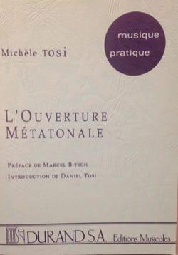 Michèle TOSI - L'ouverture métatonale - Livre - di-arezzo.fr