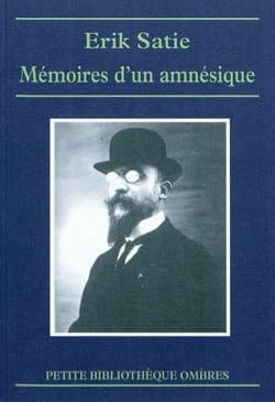 Mémoires d'un amnésique - SATIE - Livre - laflutedepan.com