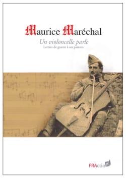 Un violoncelle parle : lettres de guerre à ses parents laflutedepan