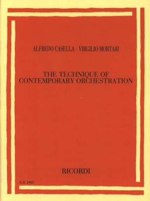 CASELLA Alfredo / MORTARI Virgilio - The technique of contemporary orchestration - Livre - di-arezzo.fr
