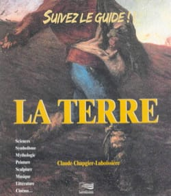 Claude CHAPGIER-LABOISSIÈRE - La Terre - Livre - di-arezzo.fr