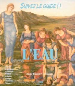 Claude CHAPGIER-LABOISSIÈRE - L'Eau - Livre - di-arezzo.fr