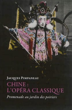 Chine : l'opéra classique - Promenade au jardin des poiriers laflutedepan