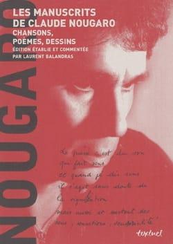 Les manuscrits de Claude Nougaro : chansons, poèmes, dessins - laflutedepan.com
