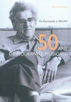 50 ans de modernité musicale Célestin DELIÈGE Livre laflutedepan
