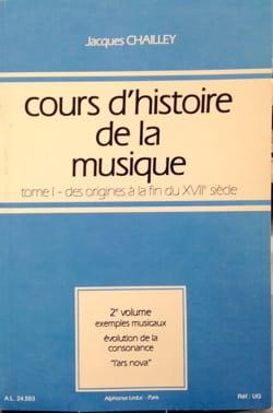 Jacques CHAILLEY - Cours d'histoire de la musique : Tome 1 vol. 2 - Livre - di-arezzo.fr