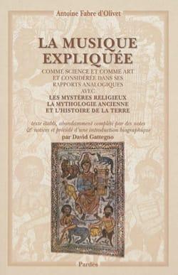 La musique expliquée D'OLIVET Antoine FABRE Livre laflutedepan