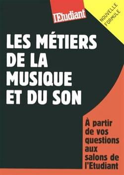 Thi-Bao HOANG - Les métiers de la musique et du son - Livre - di-arezzo.fr