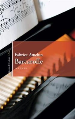 Barcarolle Fabrice AMCHIN Livre Les Arts - laflutedepan