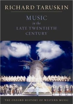 Richard TARUSKIN - Music in the Late Twentieth Century - Livre - di-arezzo.fr
