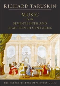 Richard TARUSKIN - Music in the Seventeenth and Eighteenth Centuries - Livre - di-arezzo.fr
