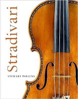 Stradivari - Stewart POLLENS - Livre - Les Arts - laflutedepan.com